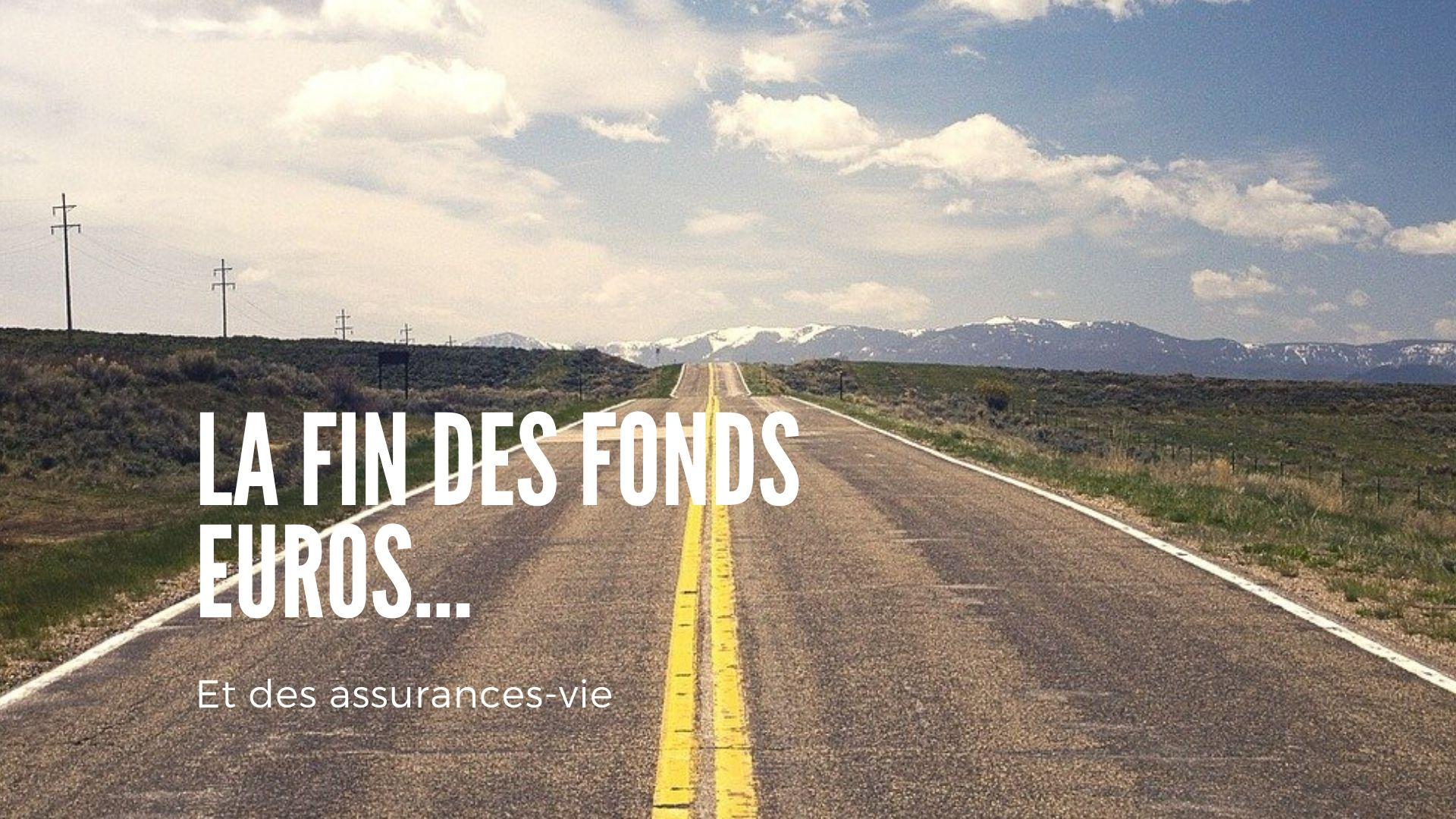 fin fonds euros assurance vie