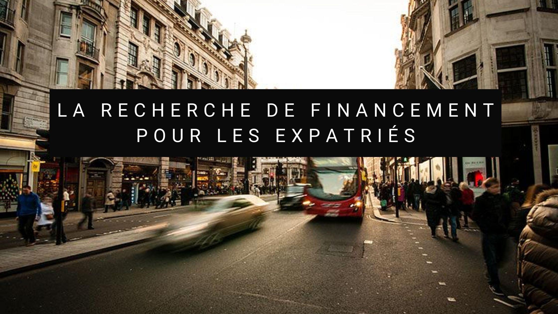 recherche financement expatrie