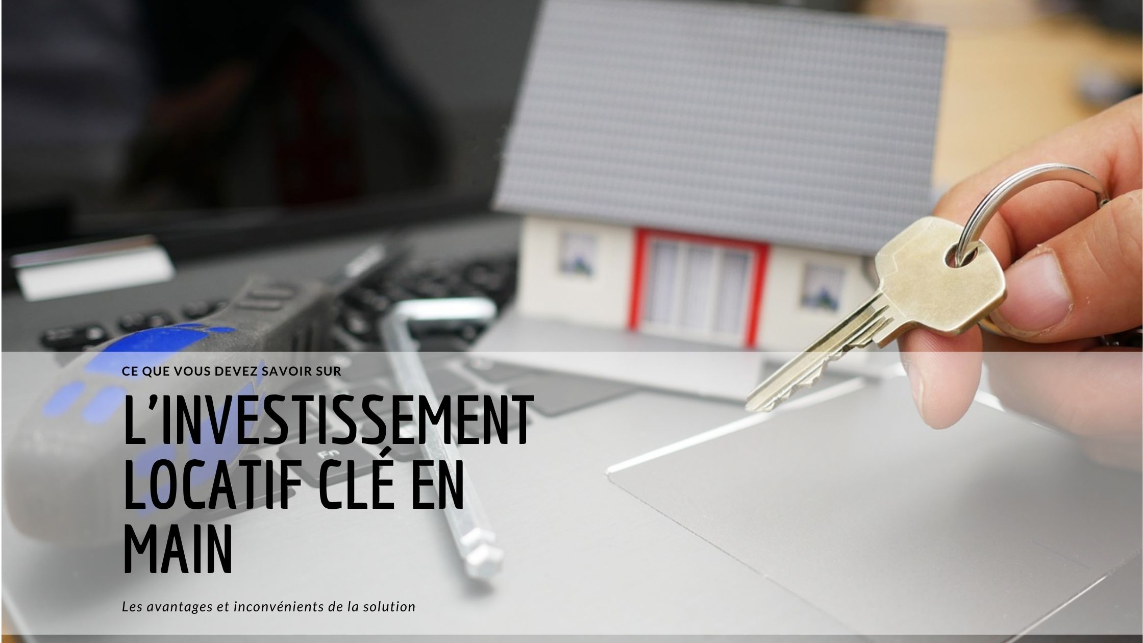 investissement locatif cle en main